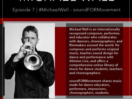 7 | #MichaelWall - soundFORMovement