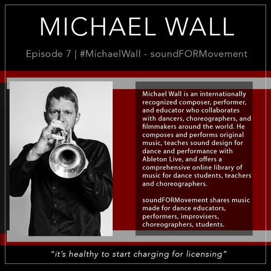 7   #MichaelWall - soundFORMovement