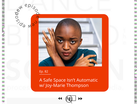 82 | A Safe Space Isn't Automatic w/ Joy-Marie Thompson