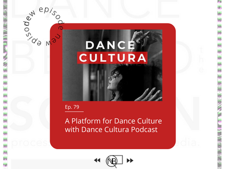 79 | A Platform for Dance Culture w/ Dance Cultura Podcast
