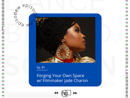 81 | Forging Your Own Space w/ Filmmaker Jade Charon