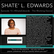 15 | #Shate'Edwards - The Working Dancer