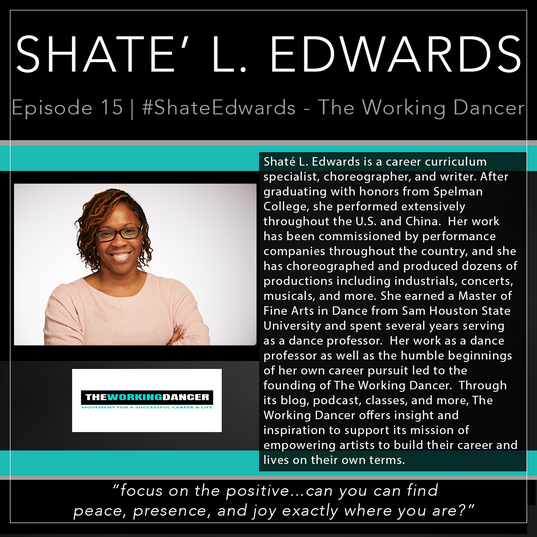 15   #Shate'Edwards - The Working Dancer