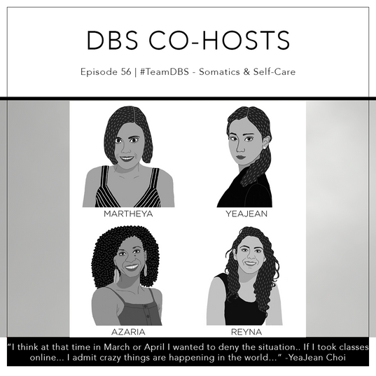 56   #TeamDBS - Somatics & Self-Care