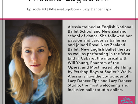 40 | #AlessiaLugoboni - Lazy Dancer Tips