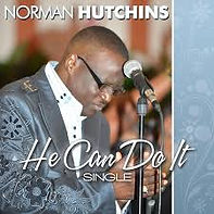 Norman Hutchins He Can DoIt.jpg