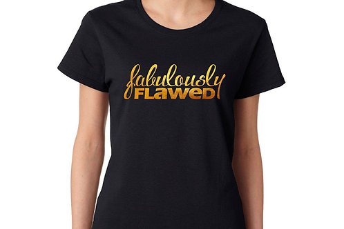 Fabulously Flawed Gold Foil T-Shirt