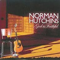 Norman Hutchins God Is Faithful.jpg