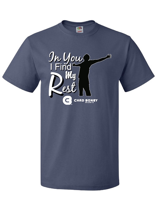 In You I Find My Rest T-Shirt