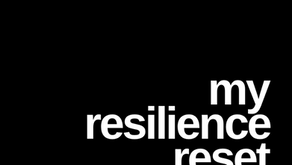 My resilience reset