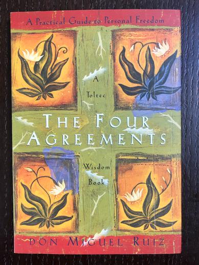 Miguel Ruiz - 'The Four Agreements: A Toltec Wisdom Book'