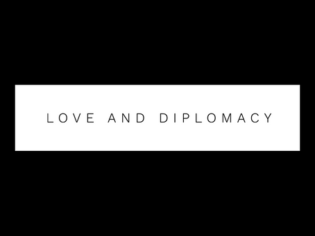 Love and diplomacy