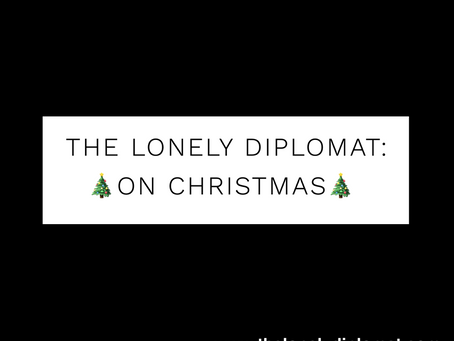 The Lonely Diplomat: on Christmas