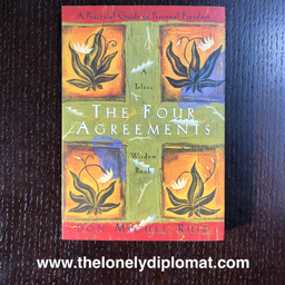 Miguel Ruiz - 'The Four Agreements: A Toltec Wisdom Book'