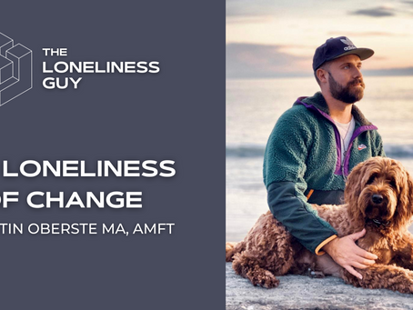 The loneliness of change