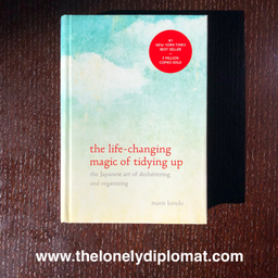 Marie Kondo - 'The Life-Changing Magic of Tidying Up: the Japanese Art of Decluttering and Organizing'