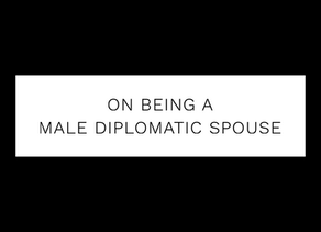 On being a male diplomatic spouse