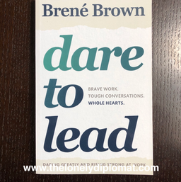 Brené Brown - 'Dare To Lead: Brave Work. Tough Conversations. Whole Hearts'