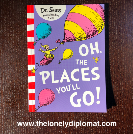 Dr Seuss - 'Oh, The Places You'll Go!'