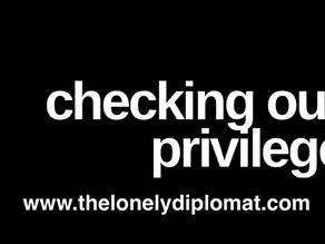 Checking our privilege