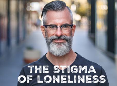 The stigma of loneliness