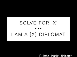 Solve for 'x': 'I am a [x] diplomat'