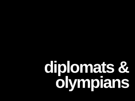 Diplomats and Olympians
