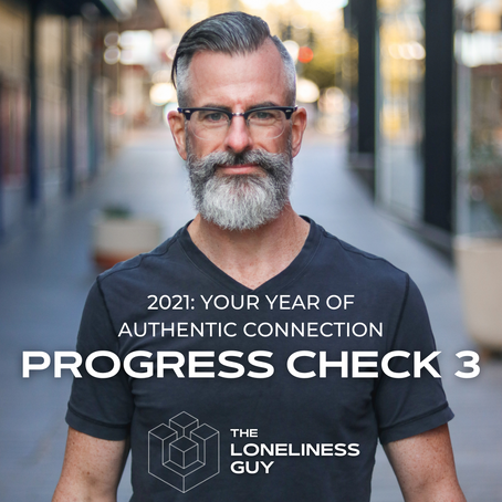 2021: Your year of authentic connection - third progress check