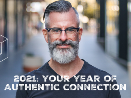 2021 - Your year of authentic connection