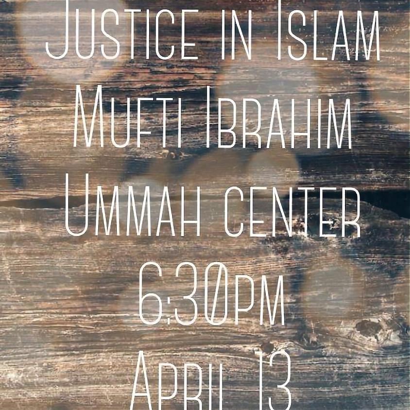 Justice in Islam - Educational Event