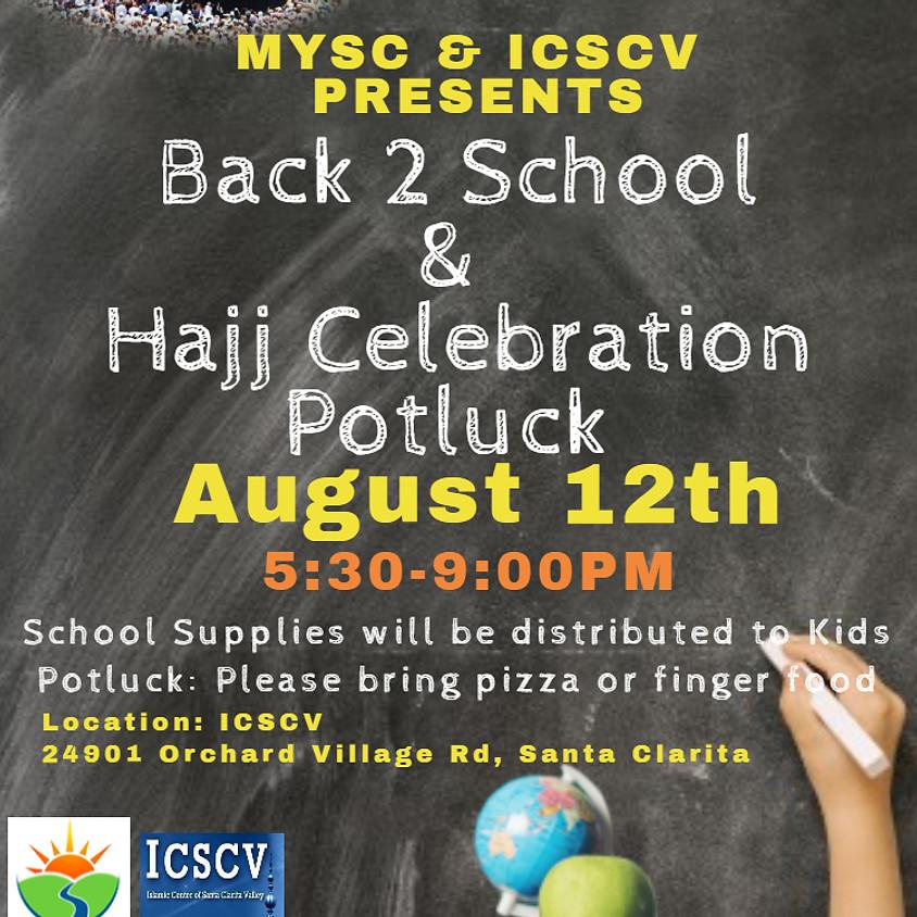 Hajj Celebration and Back 2 School - Potluck