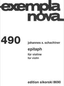 Johannes X. Schachtner: Epitaph für Violine (2007)