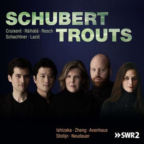 SCHUBERT TROUTS