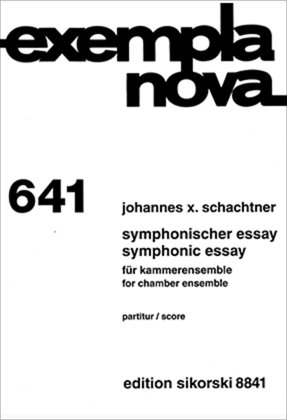 Johannes X. Schachtner: Symphonischer Essay