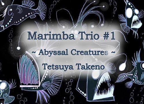 Marimba Trio #1 ~ Abyssal Creatures ~