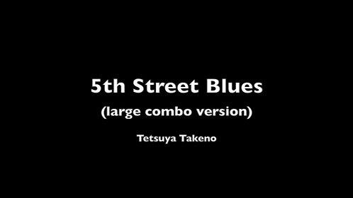 5th Street Blues (large combo version) - DIGITAL COPY