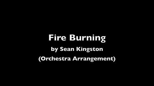 """Fire Burning"" by Sean Kingston (Orchestra Arrangement)"