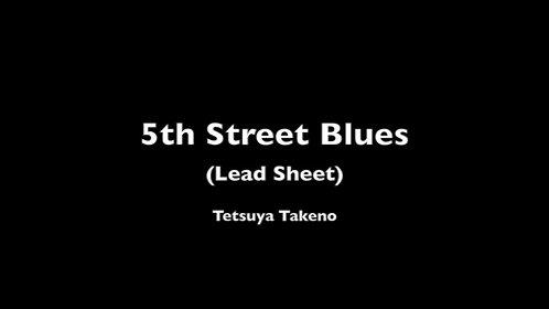 5th Street Blues (Lead Sheet) - DIGITAL COPY