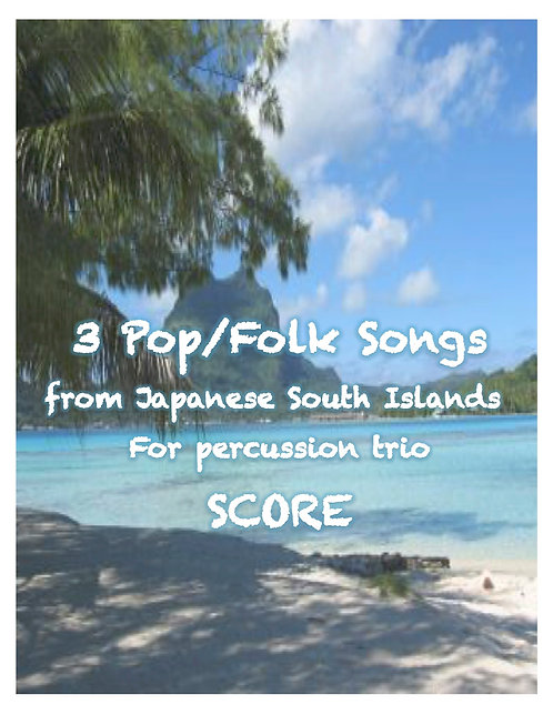 3 Japanese Folk/ Pop Songs for percussion trio