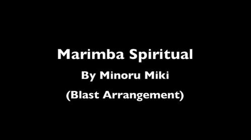 マリンバ・スピリチュアル(三木稔)ブラスト・アレンジメント・アンサンブル・パート
