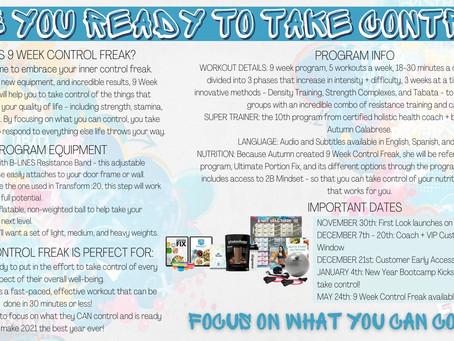 New Program Alert: 9 Week Control Freak!!
