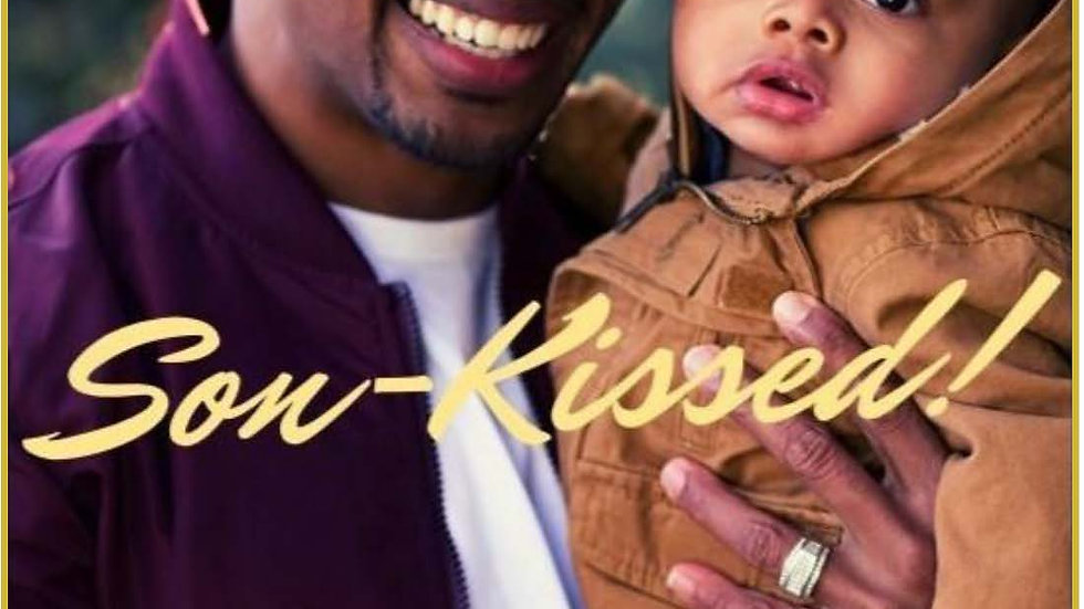 """Son-Kissed"" The art of daddy-hood."