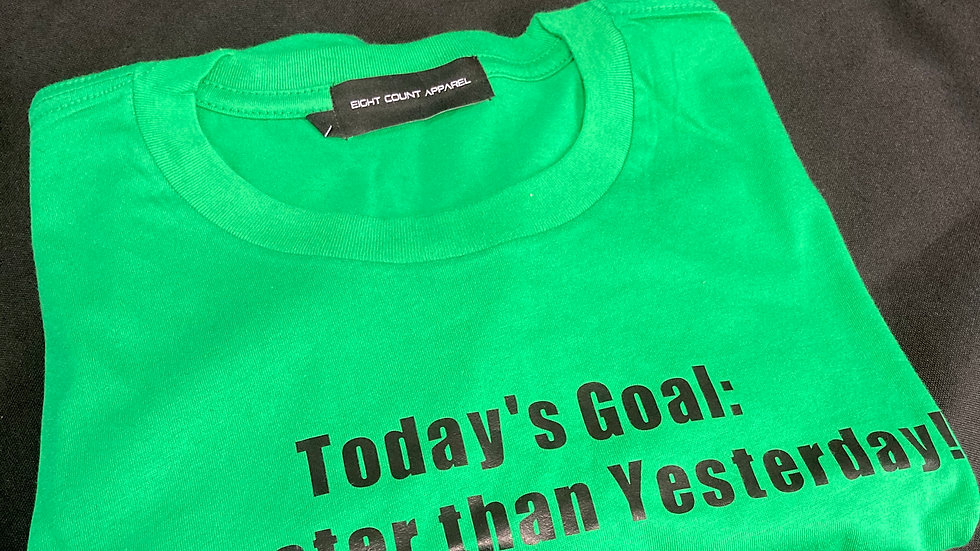 """Today's Goal"" in Kelly Green"