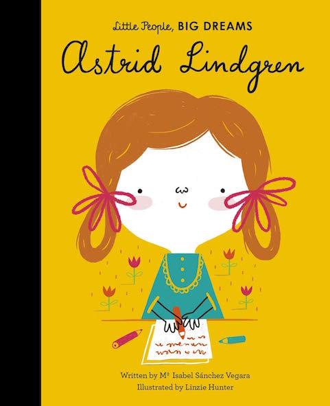 Little People, BIG DREAMS Astrid Lindgren (englisch)