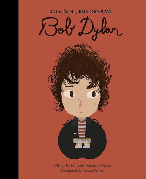 Little People, BIG DREAMS Bob Dylan (englisch)