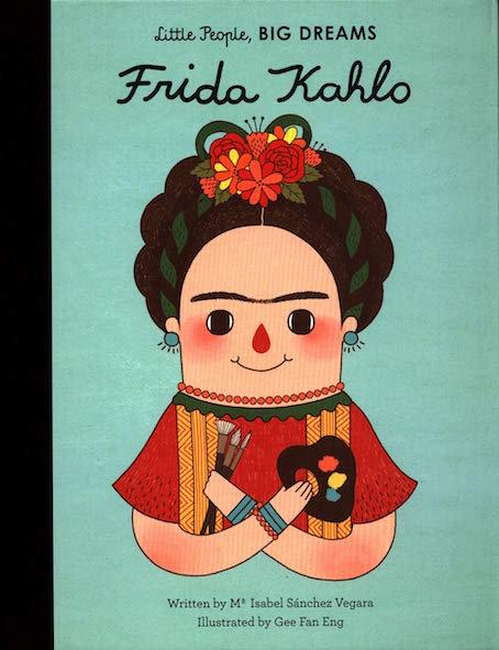 Little People, BIG DREAMS Frida Kahlo (englisch)