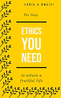 The Only Ethics You Need