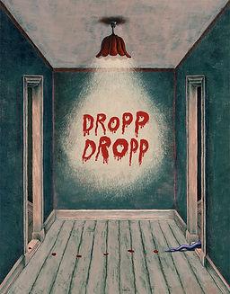 Dropp, dropp