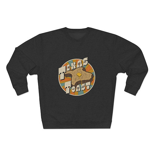 THE TEXAS TOAST SWEATSHIRT