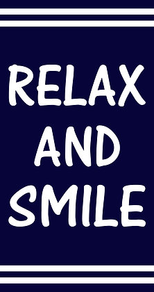 RELAX AND SMILE